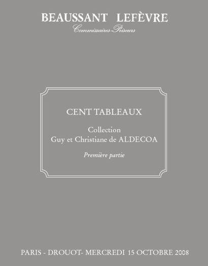 Cent tableaux de la collection de Guy et Christiane de ALDECOA