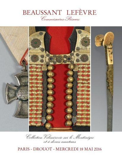 ARMES & DECORATIONS MILITAIRES - Collection Velimirovic sur le Monténégro