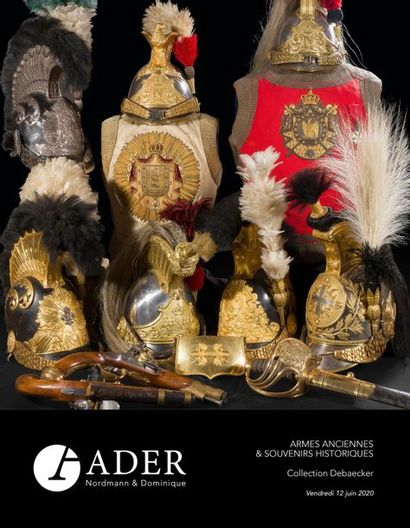 ARMES ET SOUVENIRS HISTORIQUES - Collection DEBAECKER