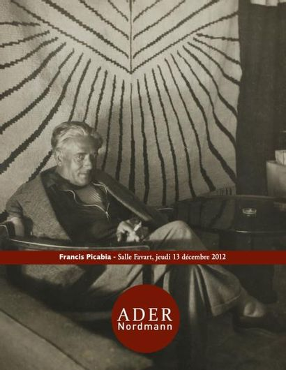 FRANCIS PICABIA - Une collection