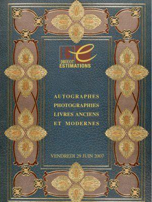 AUTOGRAPHES, PHOTOGRAPHIES, LIVRES ANCIENS ET MODERNES