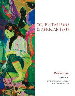 Orientalisme & Africanisme
